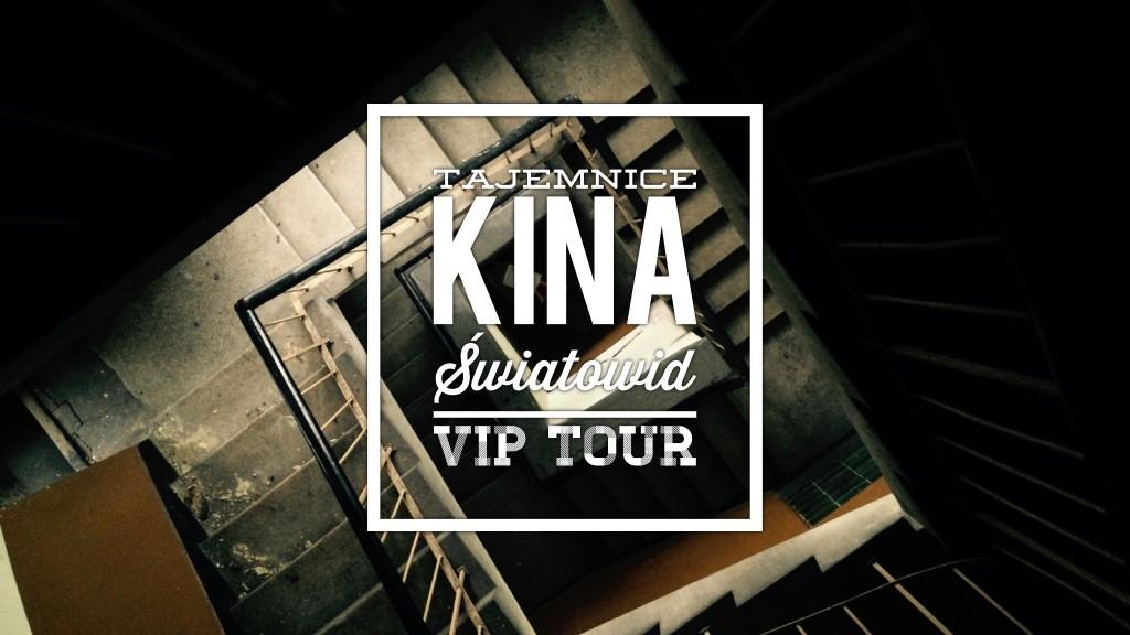 Tajemnice Kina Światowid w Nowej Hucie VIP TOUR